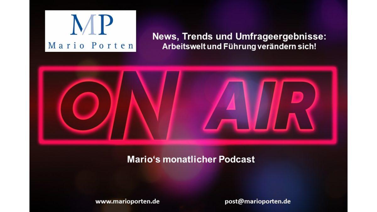 als Podcast: Arbeitswelt und Führung: aktuelle Trends und Umfragen, Ausgabe 31.03.2021